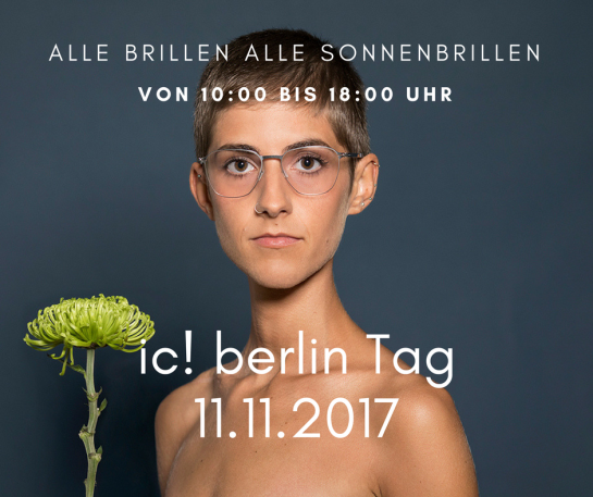 Ic berlin Show am 11.11.17 bei Brillen Krille